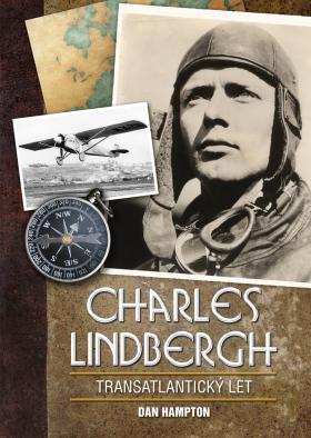 Charles Lindbergh: Transatlantický let - Dan Hampton - e-kniha