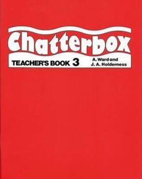 Chatterbox 3 Teacher´s Book - Holderness J.A.