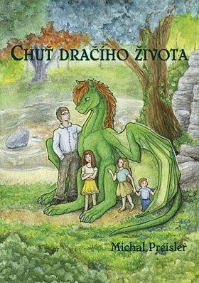 Chuť dračího života - Michal Preisler - e-kniha