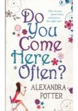 Do You Come Here Often? - Alexandra Potter
