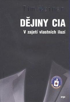 Dějiny CIA - Tim Weiner