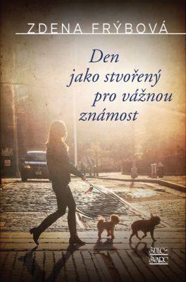 Den jako stvořený pro vážnou známost - Zdena Frýbová