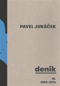 Deník III. 1959 - 1974 - Pavel Juráček