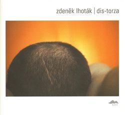 DIS-TORZA - Zdeněk Lhoták