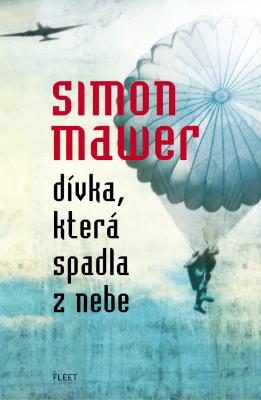 Dívka, která spadla z nebe - Simon Mawer - e-kniha