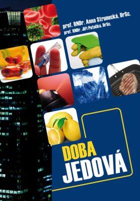 Doba jedová - Jiří Patočka, Anna Strunecká