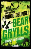 Dobrodružstvá z džungle 2: Návrat do džungle - Bear Grylls