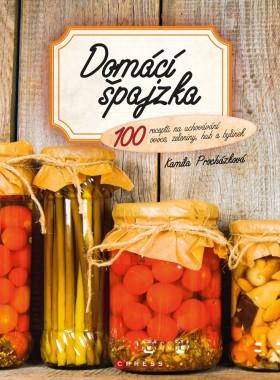 Domácí špajzka - Kamila Procházková - e-kniha