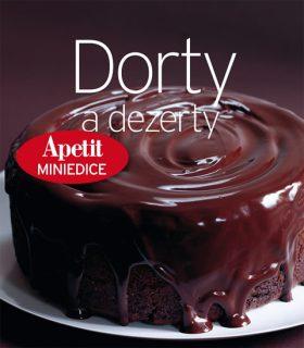 Dorty a dezerty (Edice Apetit)