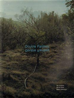 Double Fantasy - Marie Rakušanová, Petr Nedoma