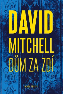 Dům za zdí - David Mitchell - e-kniha