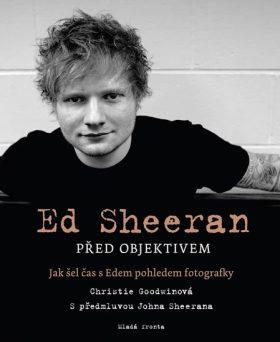 Ed Sheeran před objektivem - Goodwinová Christie