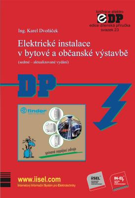 Elektrické instalace v bytové a občanské výstavbě (sedmé – aktualizované vydání) - Karel Dvořáček -
