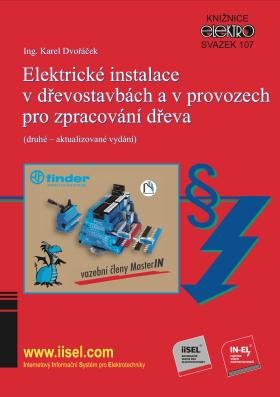 Elektrické instalace v dřevostavbách a v provozech pro zpracování dřeva (druhé – aktualizované vydán