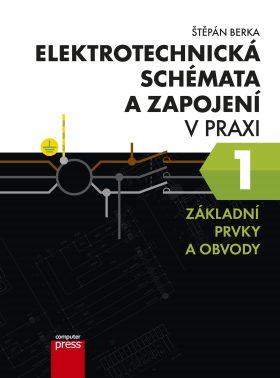 Elektrotechnická schémata a zapojení v p - Štěpán Berka - e-kniha