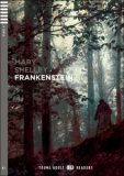 ELI - A - Young adult 4 - Frankenstein - readers + CD - Mary W. Shelley