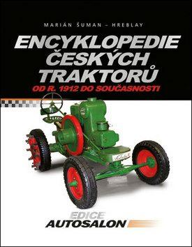 Encyklopedie českých traktorů - Ján Jeremiáš; Marián Šuman - Hreblay