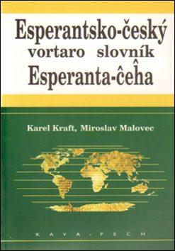 Esperantsko-český slovník - Karel Kraft, Miroslav Malovec