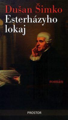 Esterházyho lokaj - Šimko Dušan