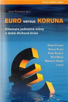 Euro versus koruna - Ivana Pečinková