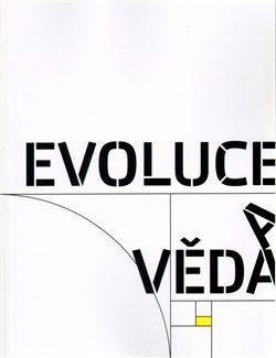 Evoluce a věda - Vladimír Havlík, Jiří Nosek
