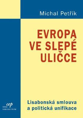 Evropa ve slepé uličce - Michal Petřík - e-kniha