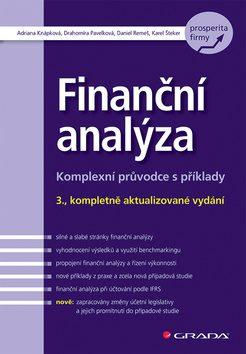 Finanční analýza - Drahomíra Pavelková, Adriana Knápková, Karel Šteker, Daniel Remeš