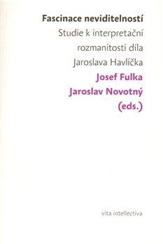 Fascinace neviditelností - Jaroslav Novotný, Josef Fulka