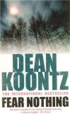 Fear Nothing - Dean Koontz