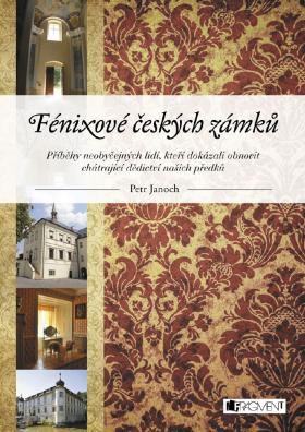 Fénixové českých zámků - Petr Janoch - e-kniha