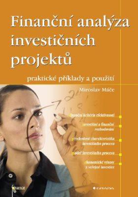 Finanční analýza investičních projektů - Miroslav Máče - e-kniha