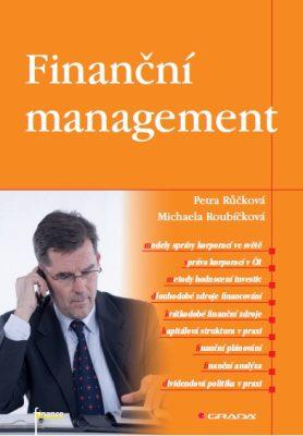 Finanční management - Petra Růčková, Michaela Roubíčková - e-kniha