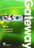 Gateway B1+: Student´s Book with Maturita Booklet - David Spencer