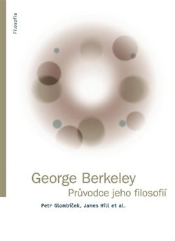 George Berkeley - Petr Glombíček, James Hill