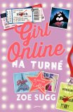 Girl Online: Na turné  - Zoe Sugg