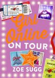 Girl Online: On Tour 2 - Zoe Sugg