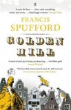 Golden Hill - Spufford Francis