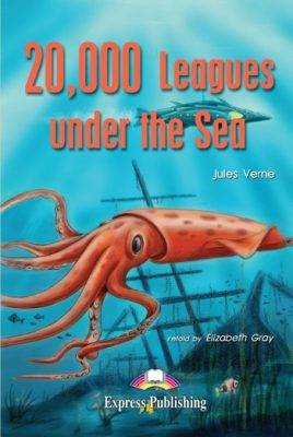 Graded Readers 1 20 000 Leagues under the Sea - Reader + Activity + Audio CD/DVD PAL - Gray E.