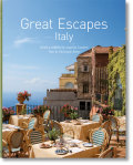 Great Escapes Italy - Angelika Taschen, ...