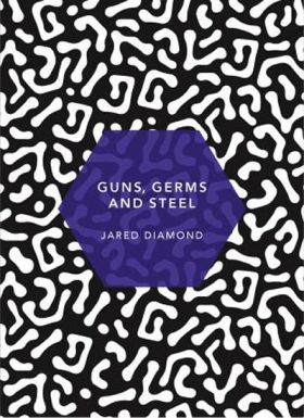 Guns, Germs and Steel : (Patterns of Life) - Diamond Jared