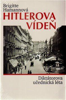 Hitlerova Vídeň - Brigitte Hamann