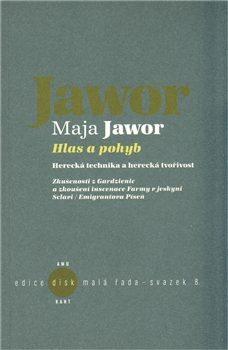 Hlas a pohyb - Maja Jawor