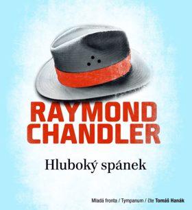 Hluboký spánek - Raymond Chandler - audiokniha