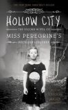 Hollow City - The second novel of Miss Oeregrine´s Peculiar Children - Ransom Riggs