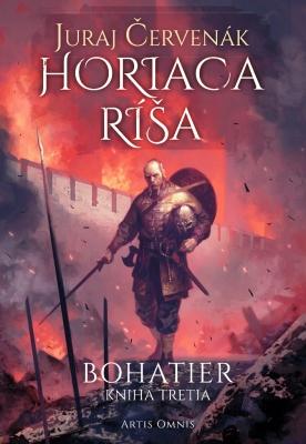 Horiaca ríša - Juraj Červenák - e-kniha