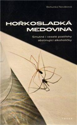 Hořkosladká medovina - Bohunka Nováková