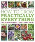 How to Grow Practically Everything - Allawayová Zia, ...