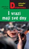 Ivrazi mají své dny - Jaroslav Kuťák