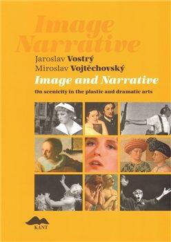 Image and Narrative - Jaroslav Vostrý, Miroslav Vojtěchovský