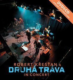 In Concert (CD+DVD+zpěvník) - Robert Křesťan, Druhá Tráva - audiokniha